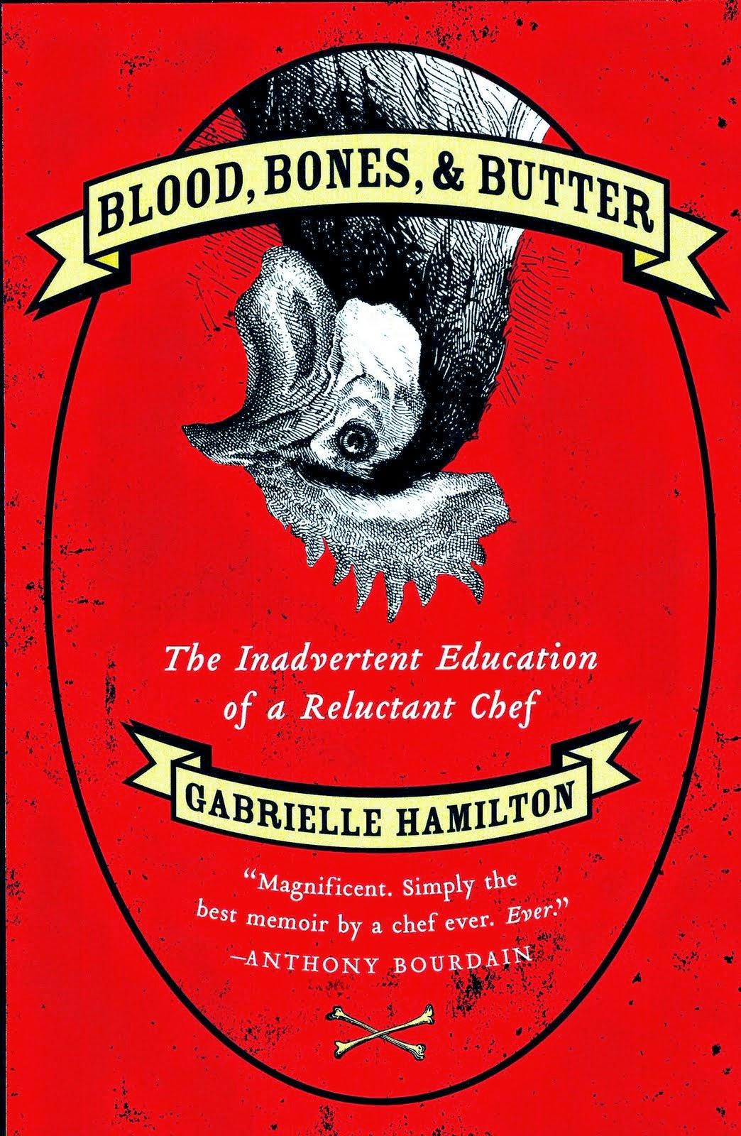 Hamilton, Gabrielle, Blood Bones and Butter 3